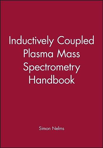 9781405109161: Inductively Coupled Plasma Mass Spectrometry Handbook