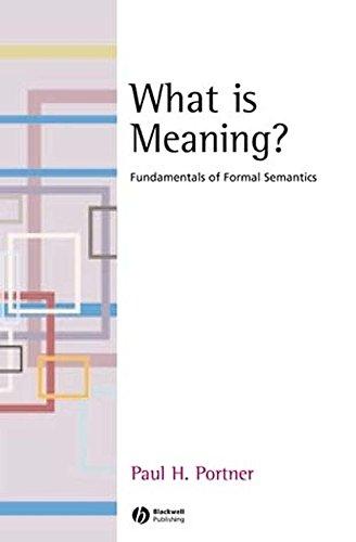 9781405109178: What is Meaning?: Fundamentals of Formal Semantics (Fundamentals of Linguistics)