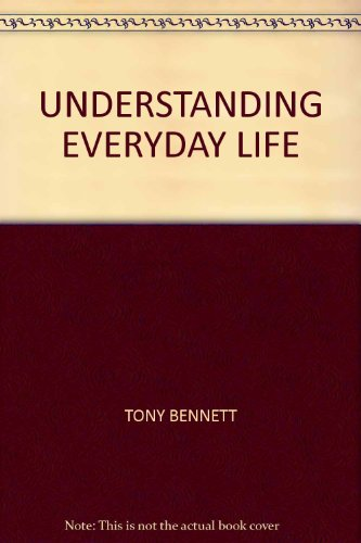 9781405109413: Understanding Everyday Life (Sociology and Society)