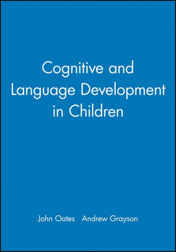 Cognitive and Language Development in Children (Child: John Oates, Andrew