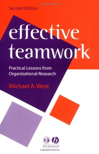 9781405110570: Effective Teamwork: Practical Lessons from Organizational Research (Psychology of Work and Organizations)