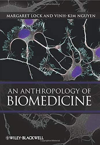 9781405110716: An Anthropology of Biomedicine