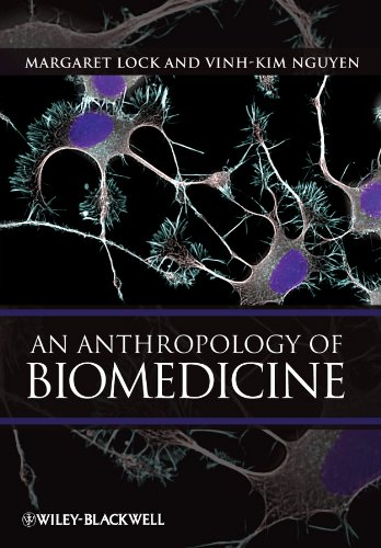 9781405110723: An Anthropology of Biomedicine