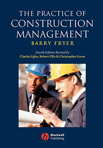 9781405111102: The Practice of Construction Management: People and Business Performance