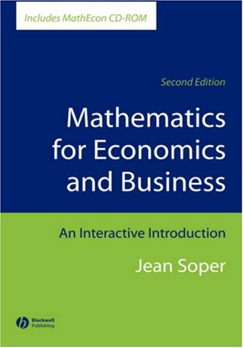 9781405111263: Mathematics for Economics and Business: An Interactive Introduction