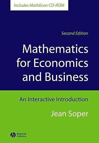Mathematics for Economics and Business, Includes MathEcon: Jean Soper