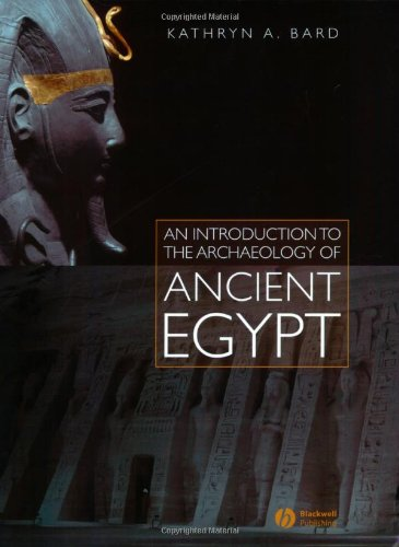 9781405111485: An Introduction to the Archaeology of Ancient Egypt