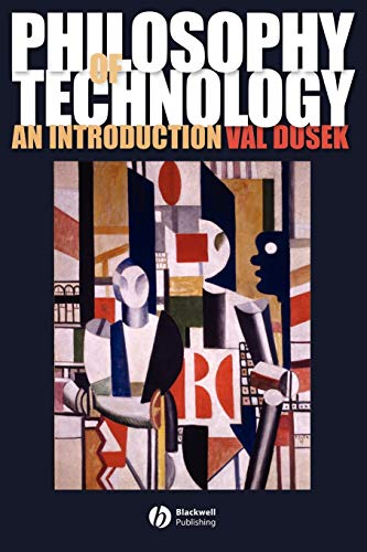 9781405111638: Philosophy of Technology: An Introduction