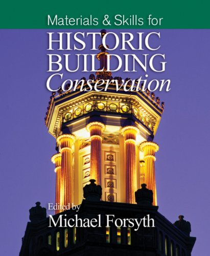 9781405111706: Materials and Skills for Historic Building Conservation