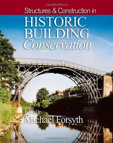9781405111713: Structures and Construction in Historic Building Conservation