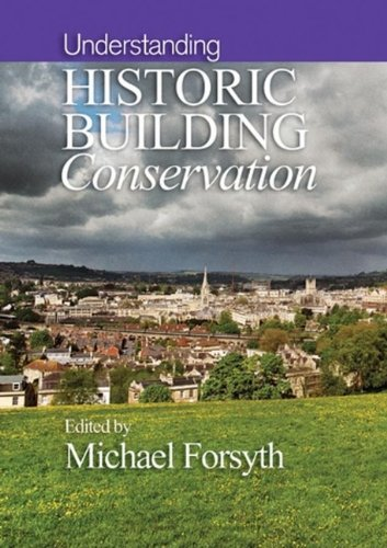 9781405111720: Understanding Historic Building Conservation: Understanding Conservation v. 1 (Historic Building Conservation)