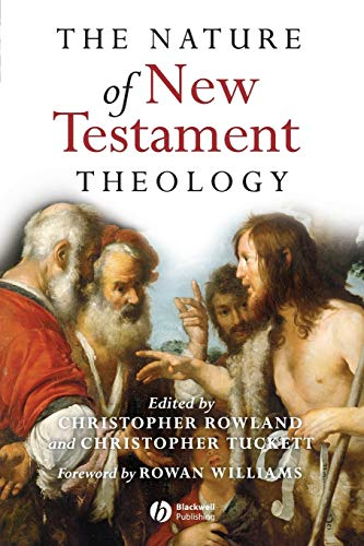 9781405111744: The Nature of New Testament Theology: Essays in Honour of Robert Morgan