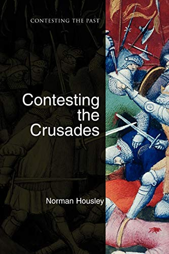 9781405111898: Contesting the Crusades
