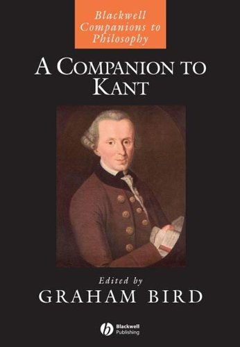 9781405111973: A Companion to Kant (Blackwell Companions to Philosophy)