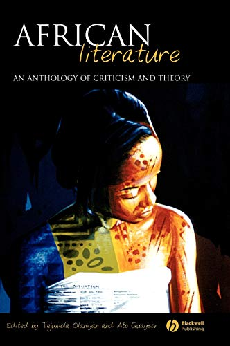9781405112000: African Literature: An Anthology of Criticism and Theory