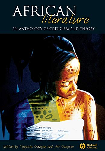 9781405112017: African Literature: An Anthology of Criticism and Theory