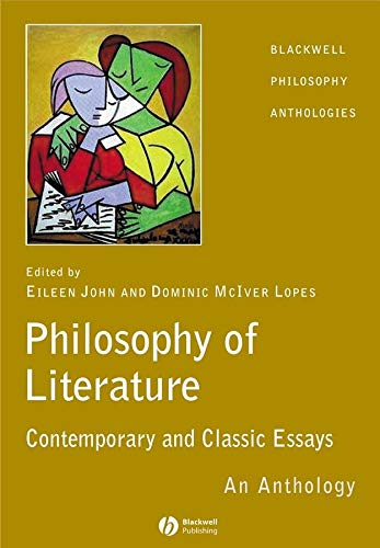 9781405112093: The Philosophy of Literature: Contemporary and Classic Readings - An Anthology (Blackwell Philosophy Anthologies)
