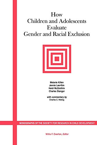 How Children and Adolescents Evaluate Gender and: Charles Stangor, Heidi