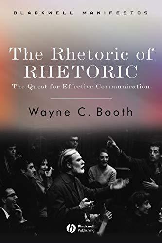 9781405112376: Rhetoric of Rhetoric: The Quest for Effective Communication (Blackwell Manifestos)