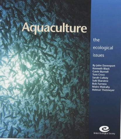 9781405112413: Aquaculture: The Ecological Issues (British Ecological Society Ecological Issues)
