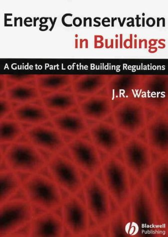 9781405112536: Energy Conservation in Buildings: A Guide to Part L of the Building Regulations