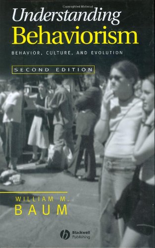 9781405112611: Understanding Behaviorism: Behavior, Culture, and Evolution