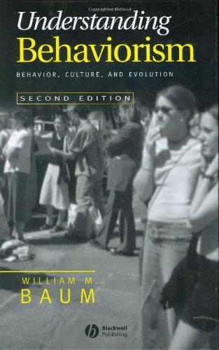 9781405112611: Understanding Behaviorism: Behavior, Culture, and Evolution