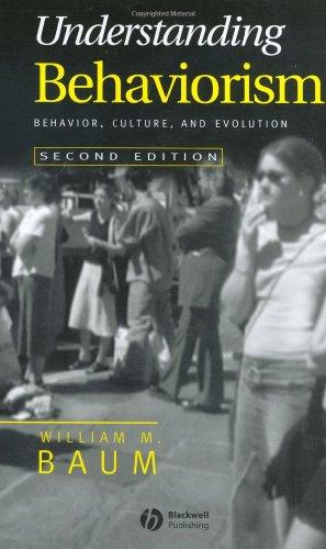 9781405112628: Understanding Behaviorism: Behavior, Culture, and Evolution