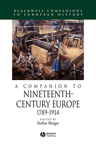 9781405113205: A Companion to Nineteenth-Century Europe 1789 - 1914 (Blackwell Companions to European History)