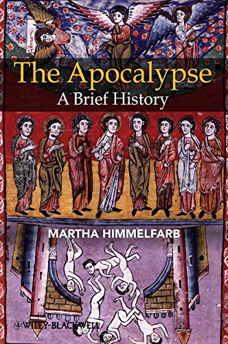 9781405113465: The Apocalypse: A Brief History (Wiley Blackwell Brief Histories of Religion)