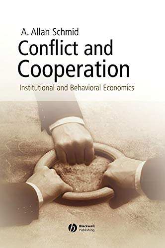 9781405113557: Conflict and Cooperation: Institutional and Behavioral Economics