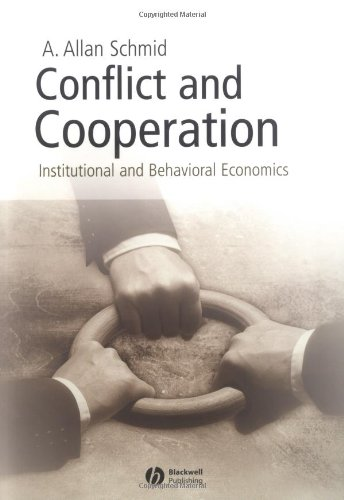 9781405113564: Conflict and Cooperation: Institutional and Behavioral Economics
