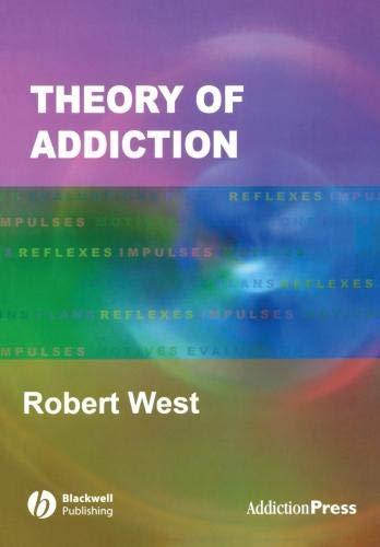 9781405113595: Theory Of Addiction