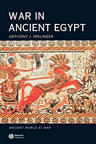 War in Ancient Egypt: The New Kingdom (Paperback): Anthony John Spalinger