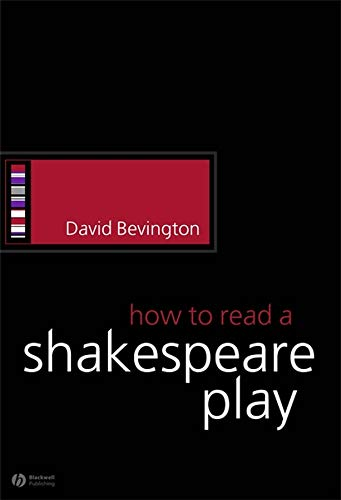 9781405113960: How to Read a Shakespeare Play