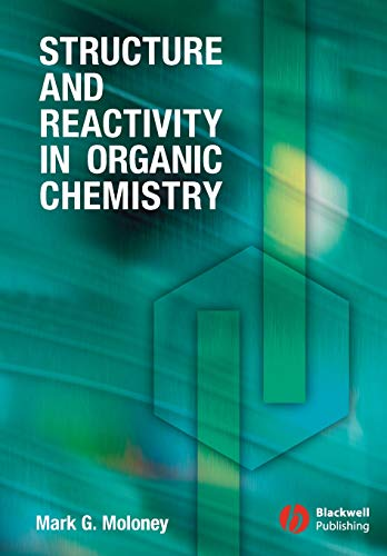 9781405114516: Structure and Reactivity in Organic Chemistry