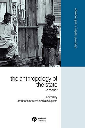 9781405114677: The Anthropology of the State: A Reader