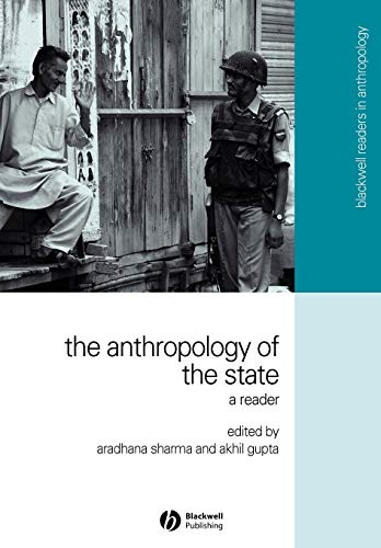 9781405114684: The Anthropology of the State: A Reader