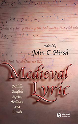 9781405114813: MEDIEVAL LYRIC: Middle English Lyrics, Ballads and Carols