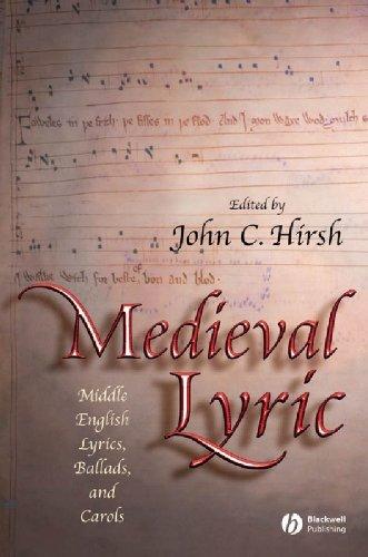 9781405114813: Medieval Lyric: Middle English Lyrics, Ballads, and Carols