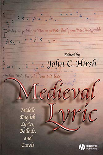 9781405114820: Medieval Lyric: Middle English Lyrics, Ballads, and Carols (Blackwell Critical Biographies)