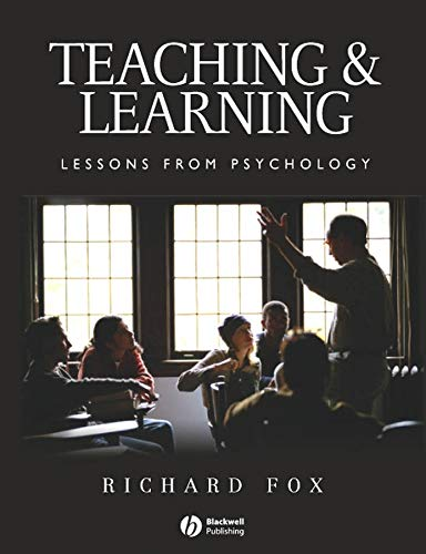 9781405114875: Teaching and Learning: Lessons from Psychology