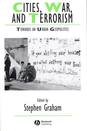 9781405115742: Cities, War, and Terrorism: Towards an Urban Geopolitics (Studies in Urban and Social Change)