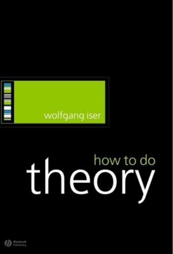 9781405115797: How to Do Theory (How to Study Literature)