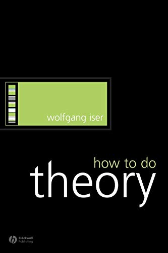 9781405115803: How to Do Theory