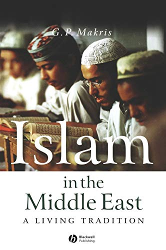 9781405116022: Islam in the Middle East: A Living Tradition