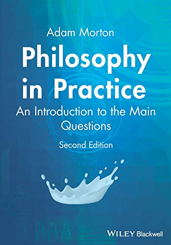 9781405116183: Philosophy in Practice: An Introduction to the Main Questions
