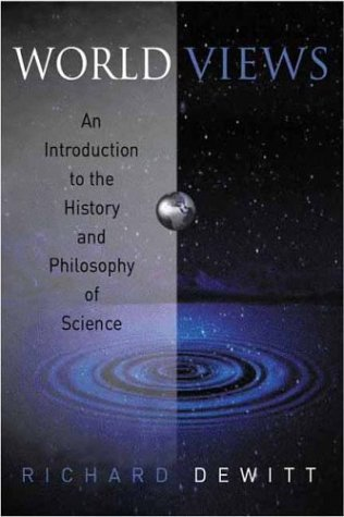9781405116206: Worldviews: An Introduction to the History and Philosophy of Science