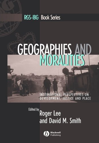 Geographies and Moralities: International Perspectives on Development,