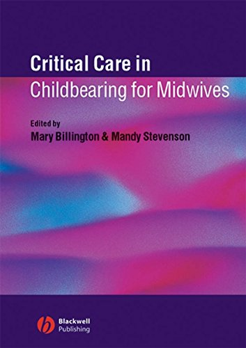 9781405116381: Critical Care in Childbearing for Midwives